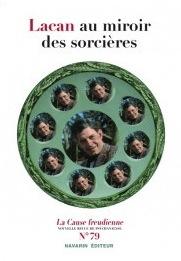 http://www.ecf-echoppe.com/index.php/catalogue-produits/toutes-les-revues/la-cause-freudienne/lacan-au-miroir-des-sorcieres.html