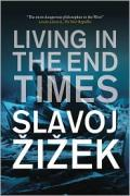 http://www.versobooks.com/books/tuvwxyz/xyz-titles/zizek_s_living_in_the_end_times.shtml
