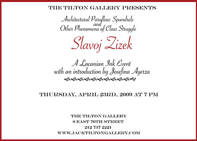 Žižek at Tilton Gallery